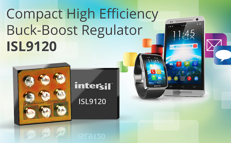 Intersil claims highest-efficiency buck-boost regulator for wearables and the IoT