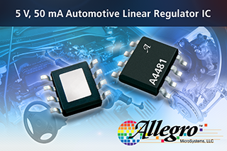 Allegro unveils simple yet robust automotive linear regulator IC