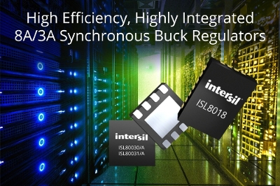 Intersil's high-efficiency, highly-integrated 8A and 3A synchronous buck regulators target point-of-load apps
