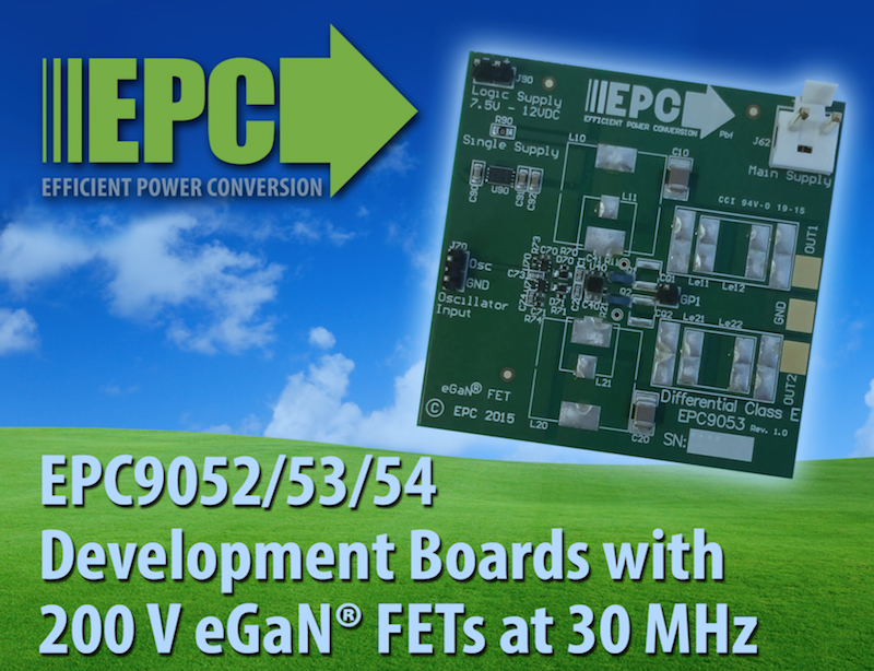 EPC's development boards with 200 V eGaN FETs enable high efficiency up to 30 MHz