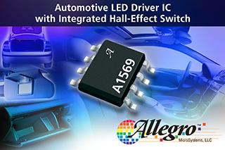Allegro unveils LED driver with integrated hall-effect switch