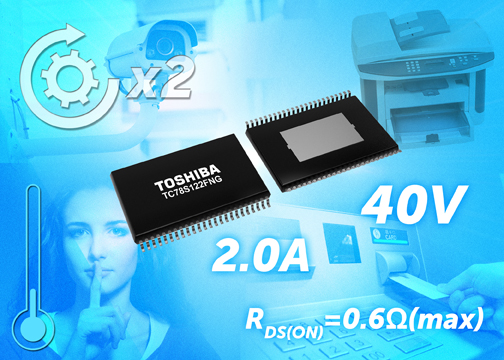 Toshiba launches bipolar 2-Channel Stepping motor driver with max ratings of 40V and 2.0A