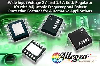 Allegro MicroSystems' wide-input voltage automotive buck regulators suit infotainment systems