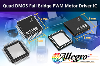 Allegro launches quad DMOS full bridge PWM motor driver IC