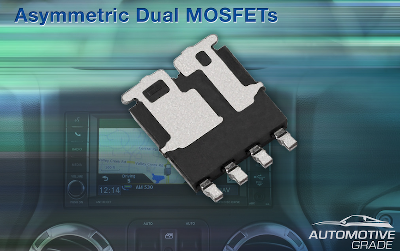 Vishay claims first AEC-Q101-qualified MOSFETs in a dual asymmetric package
