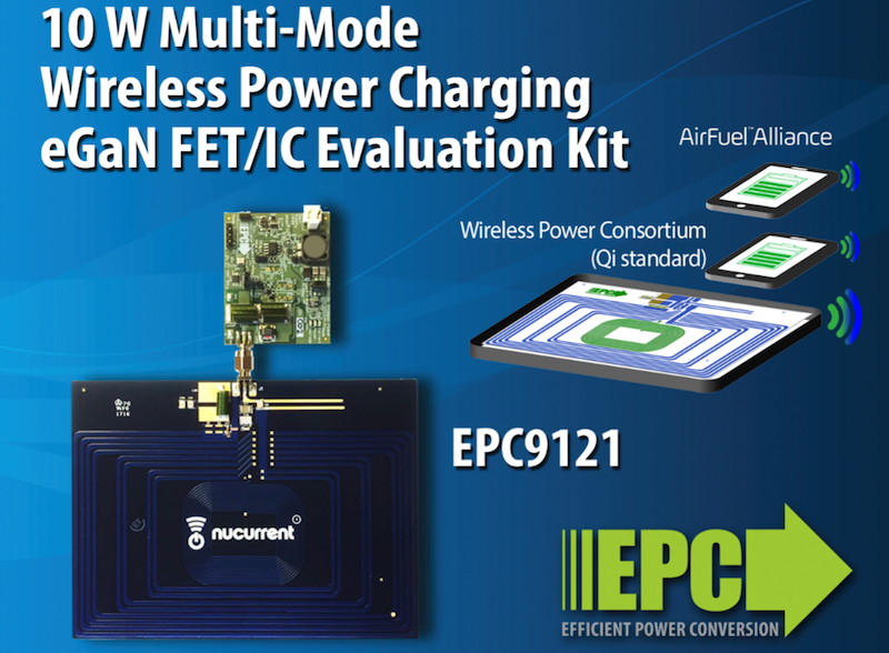 EPC's multi-mode wireless power charging kit eliminates standards worries