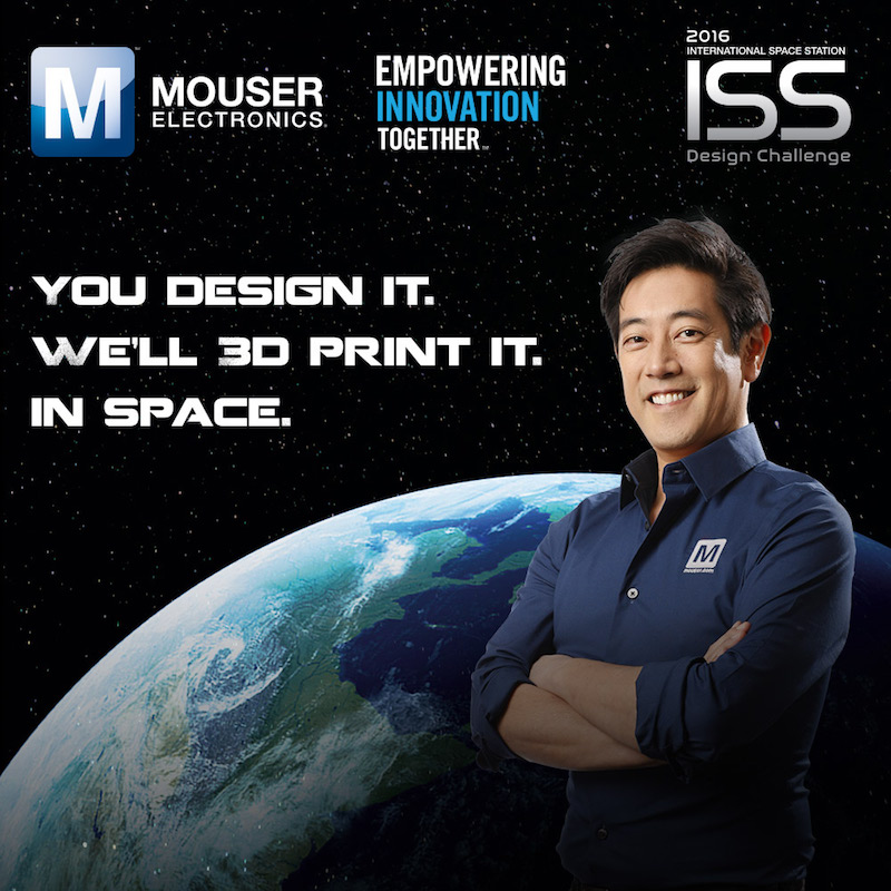 Mouser and Grant Imahara launch groundbreaking contest to 3D-print design on ISS