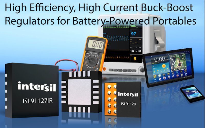 Intersil's high-efficiency, high-current buck-boost regulators target battery-driven devices