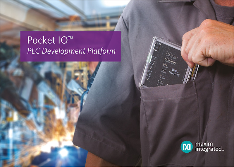 Maxim's Pocket IO PLC development platform maximizes productivity for Industry 4.0 Apps