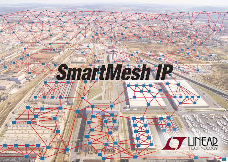 Linear's SmartMesh IP wireless mesh networks with thousands of nodes