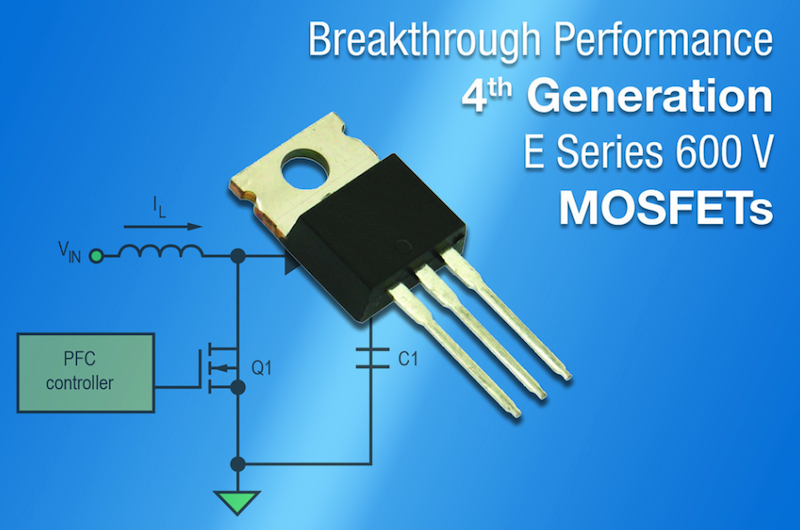 Vishay's fourth-gen 600 V E series power MOSFET lowers conduction, switching losses
