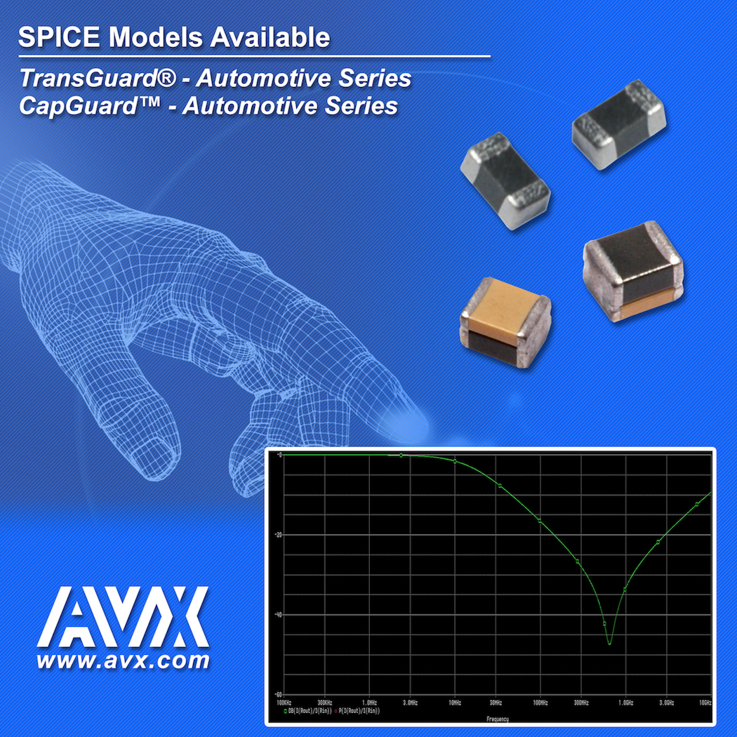 AVX Releases New SPICE Models for its CapGuard Automotive & TransGuard Automotive Series Varistors
