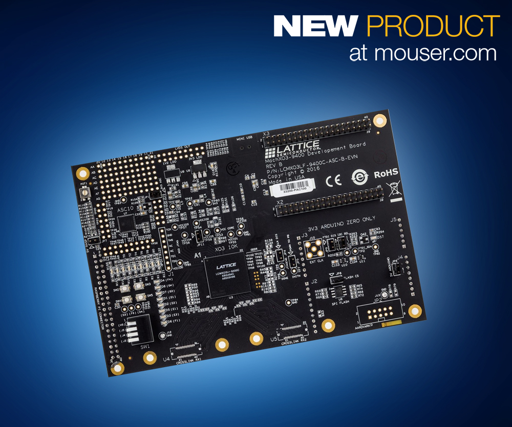 Lattice Semiconductor's MachXO3-9400 Dev Board Now Shipping from Mouser Electronics