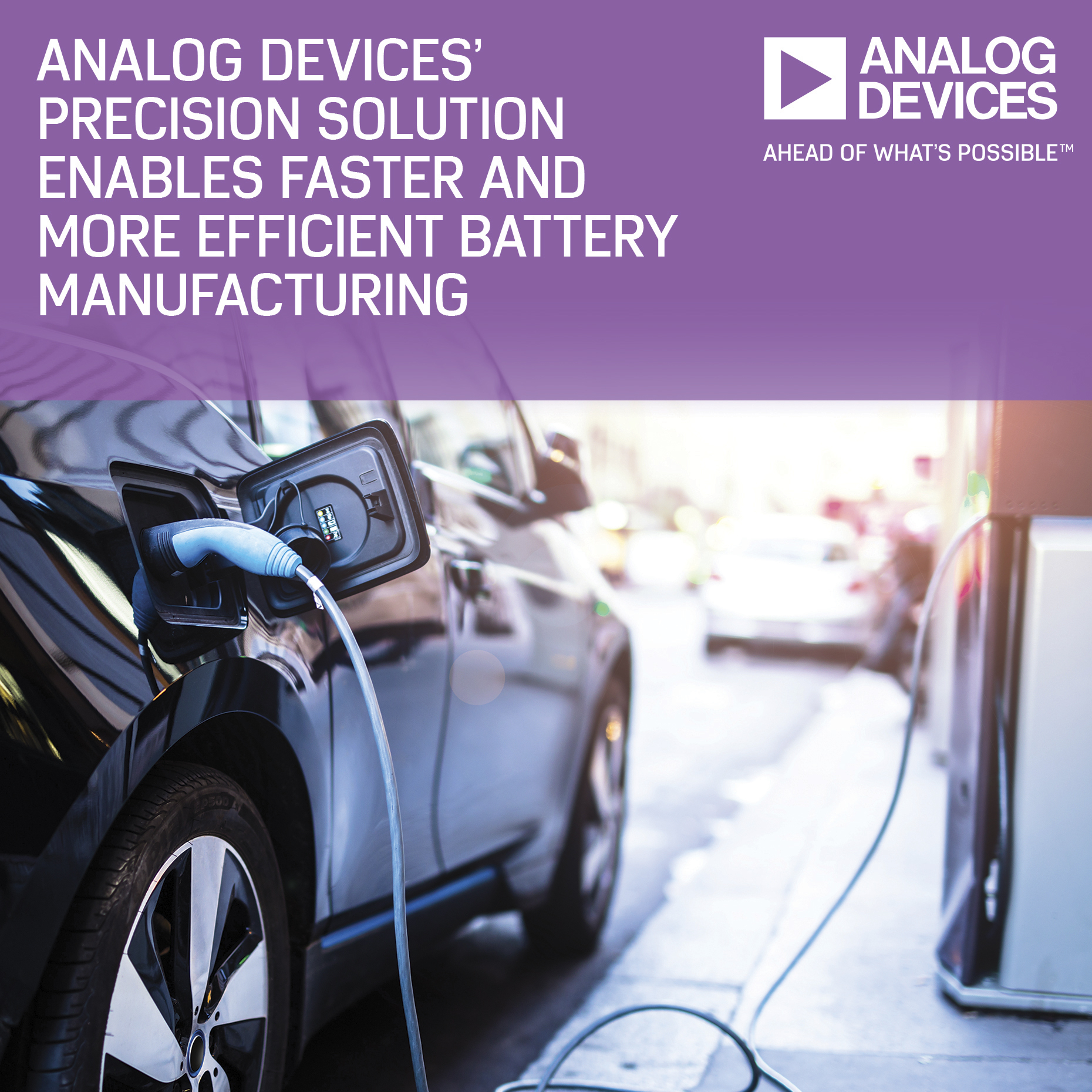 Integrated Precision Solution Enables Safer and Up to 50% More Efficient Battery Manufacturing