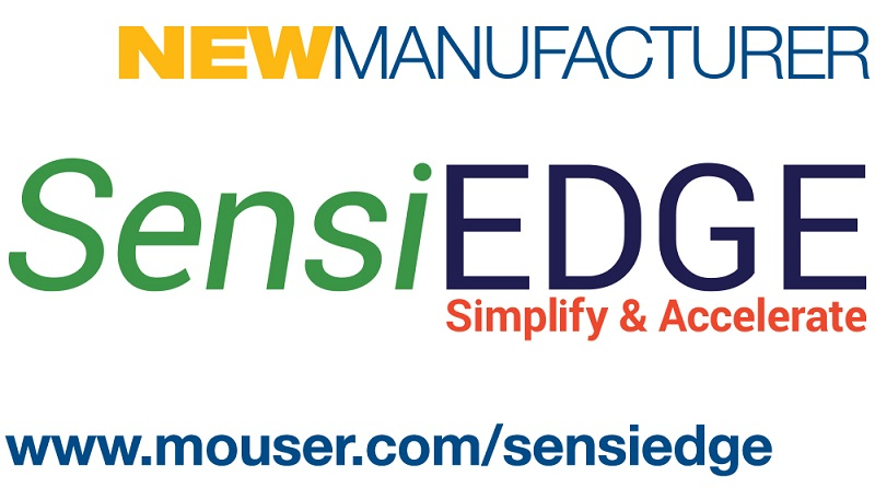 Mouser Signs Global Agreement with SensiEDGE to Distribute SensiBLE Module and Development Kit for IoT-Ready Apps