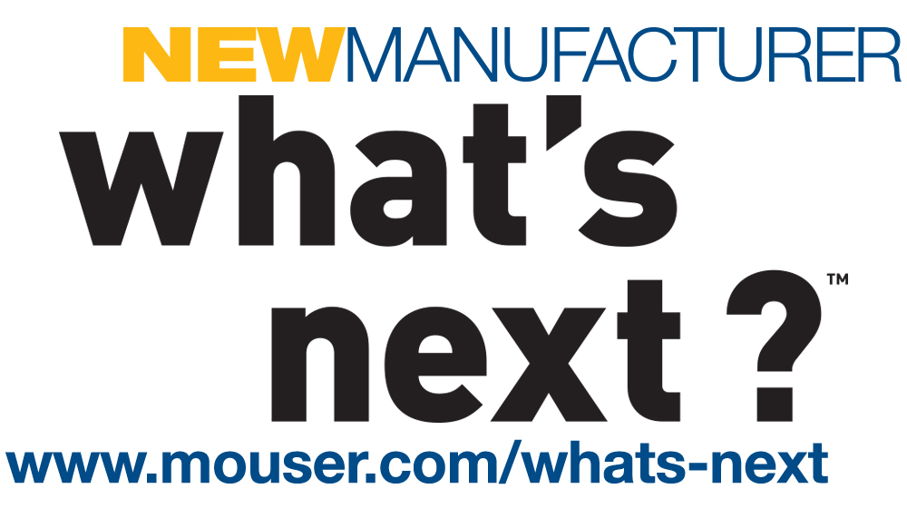 Mouser Electronics and What's Next Sign Global Agreement