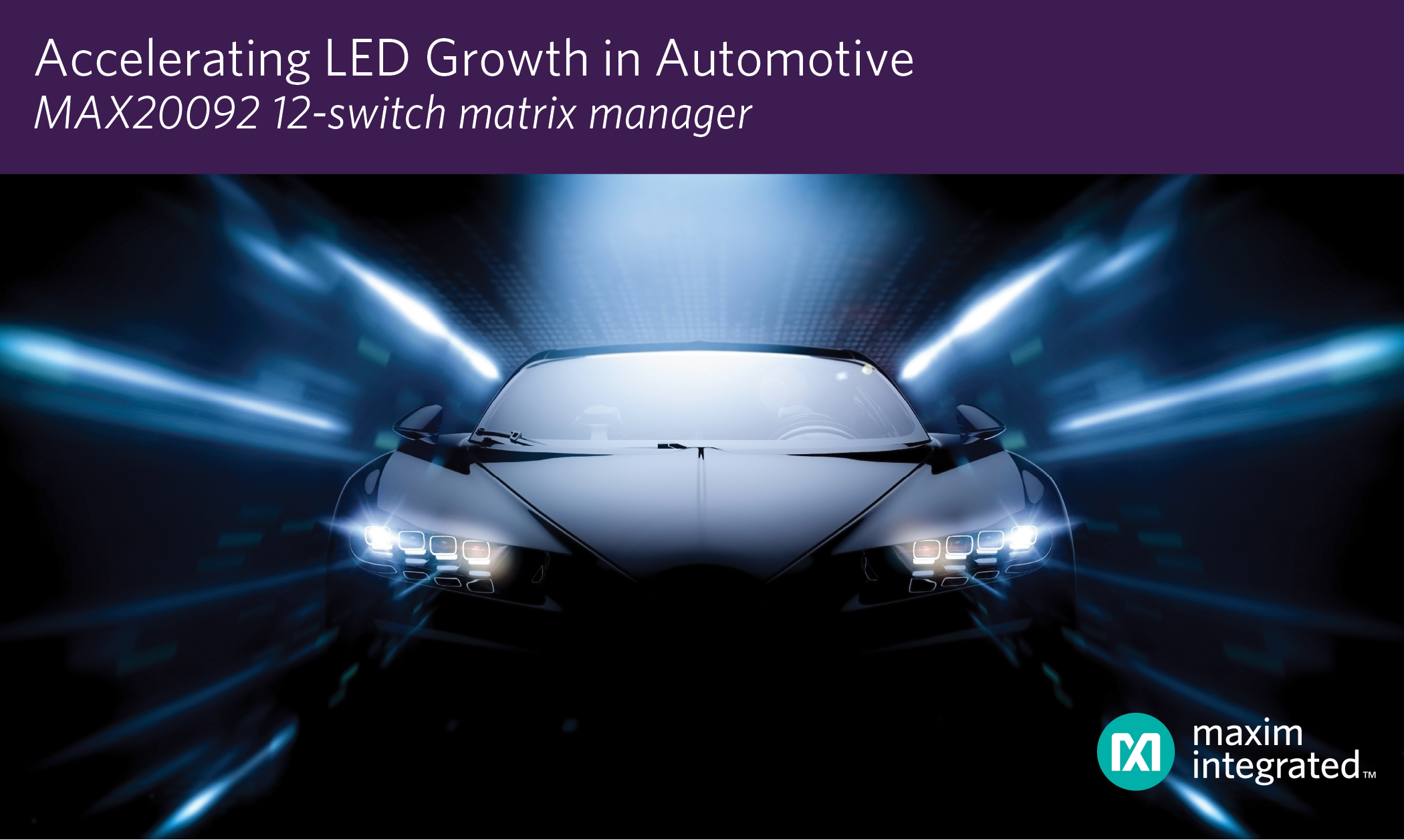 LED Matrix Manager for Automotive Matrix and Pixel Lighting