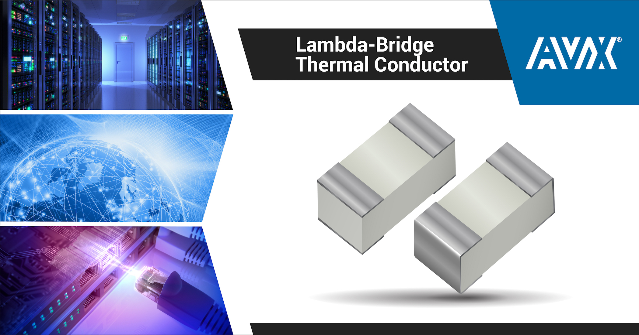 AVX Releases New Lambda-Bridge Thermal Conductors