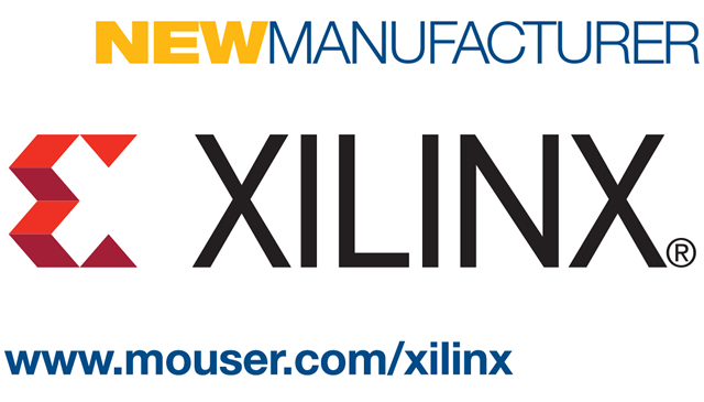 Mouser Electronics Now Stocking Portfolio of Xilinx Products