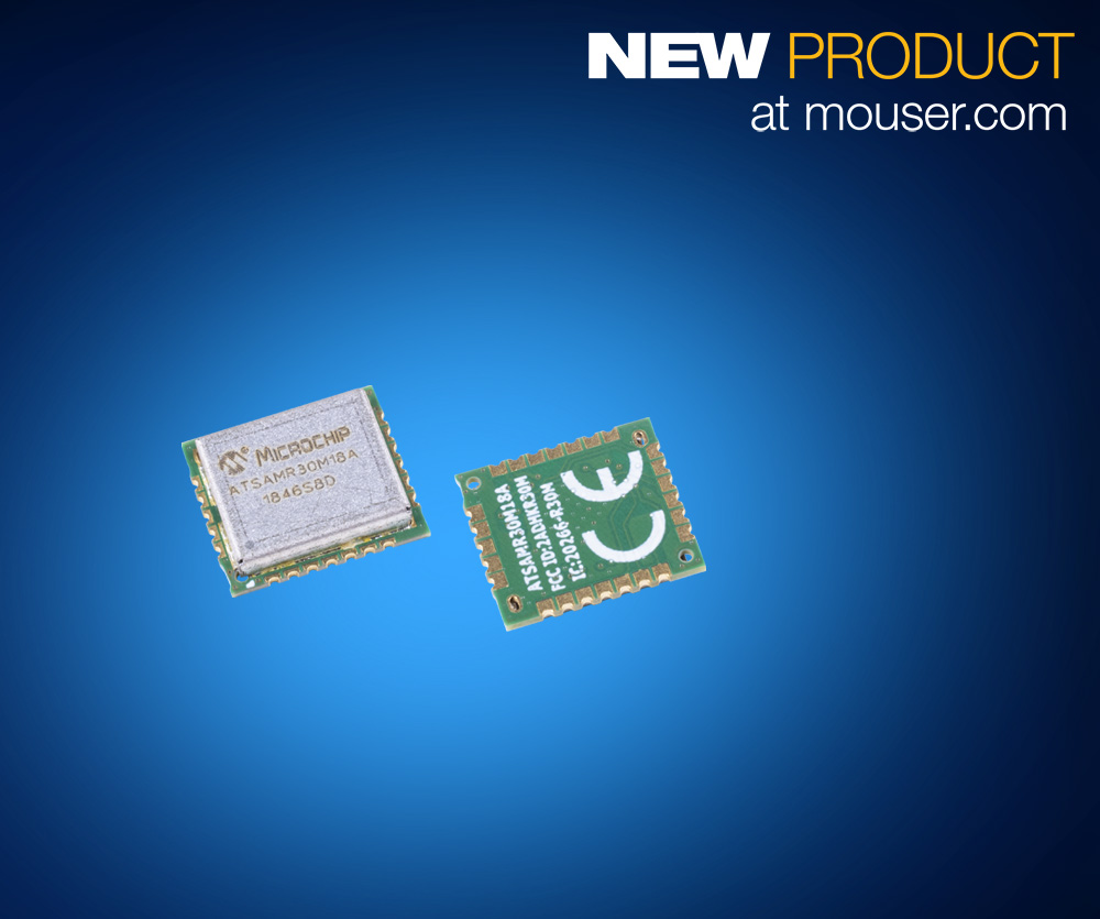 Mouser Carries Microchip's SAM R30 Sub-GHz Module