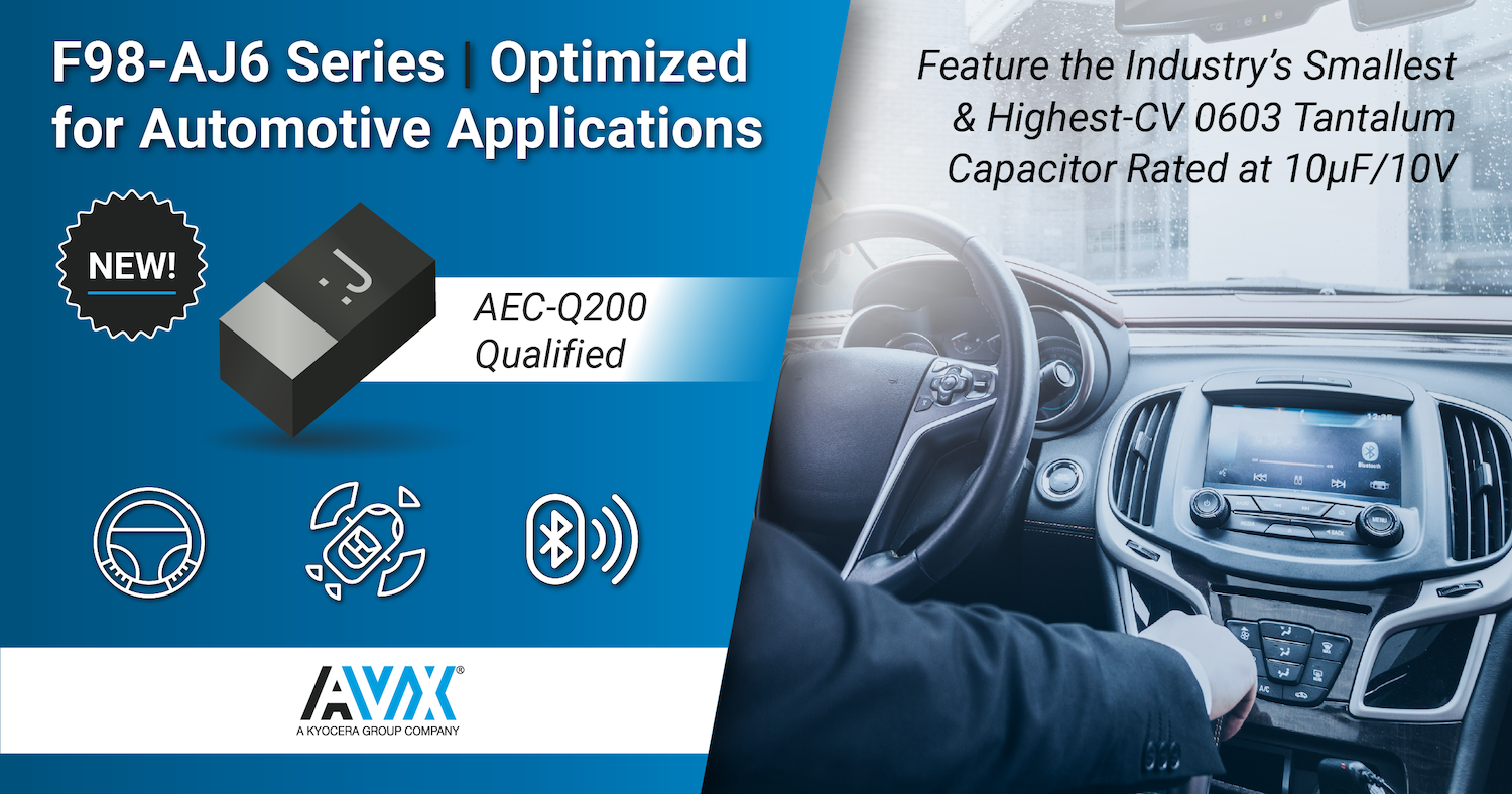 Tantalum Capacitors Optimized for Automotive Applications