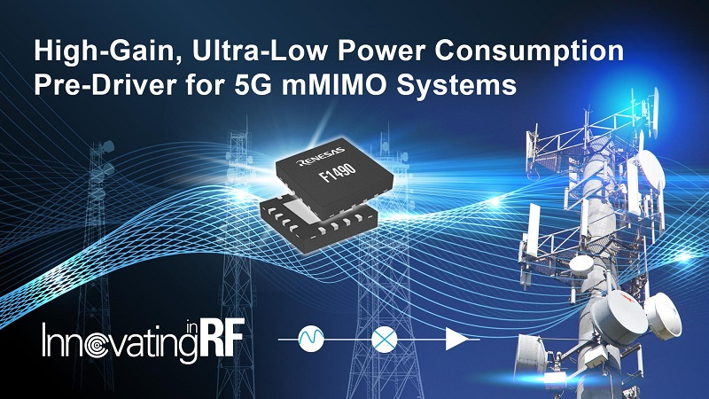 Renesas adds new RF amplifier for 4G/5G infrastructure systems